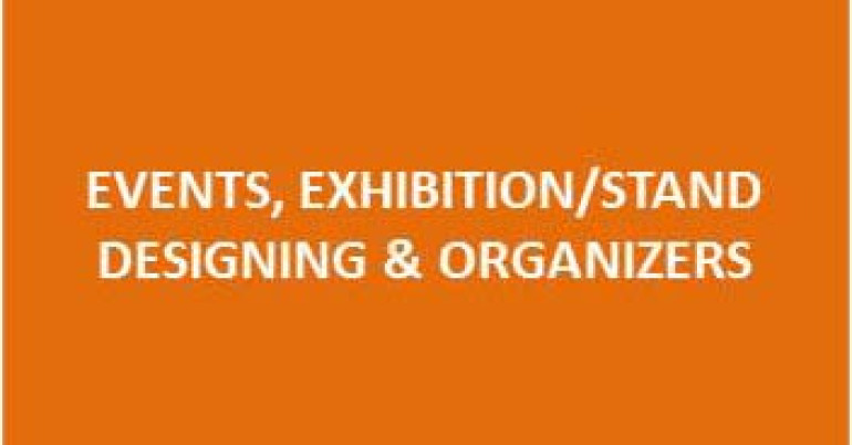 EVENTS, EXHIBITION/STAND DESIGNING & ORGANIZERS